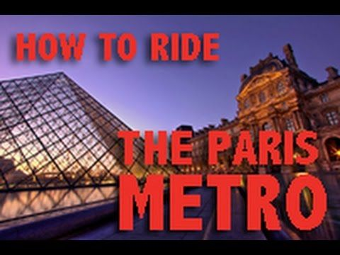 Travel Paris, France - Learn How to Ride the Metro in Paris - YouTube