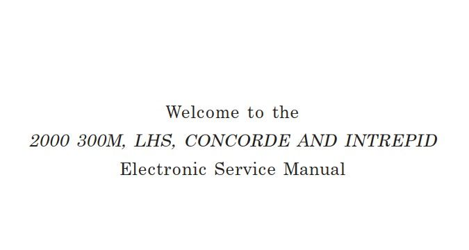 New Post Chrysler 300m Lhs Concorde And Intrepid 2000 Service Manual Has Been Published On Procarmanuals Com Https Proc Chrysler 300m Concorde Chrysler