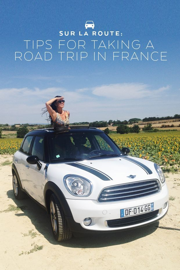 Tips for taking a road trip in France