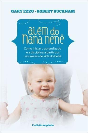 Além do Nana Nenê - 2ª Ed. 2013