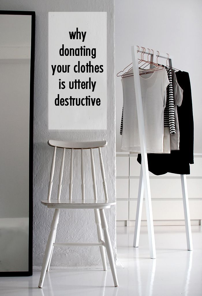 Why donating your clothes is utterly destructive for Why minimalism
