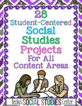 28 Student Centered Social Studies Activities And Projects