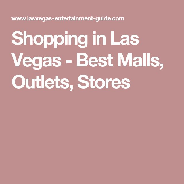 Shopping in Las Vegas - Best Malls, Outlets, Stores