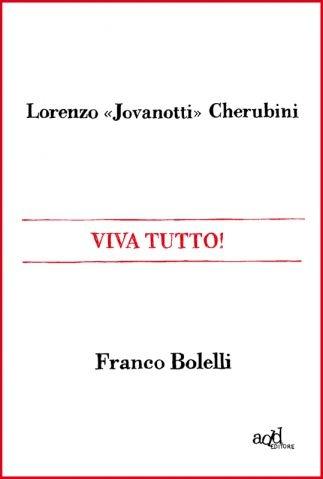 Viva Tutto! - Franco Bolelli, Lorenzo Cherubini