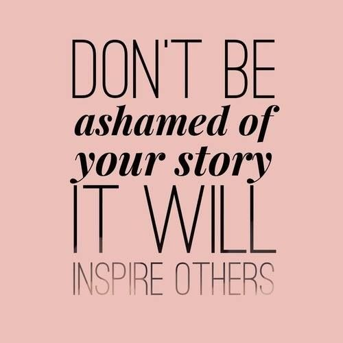 Exactly, I didn't realize my story would be so helpful to those around me. I'm thankful for the journey I've had this far.