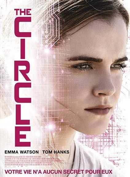 """The Circle"" avec Emma Watson, Tom Hanks, John Boyega ..."
