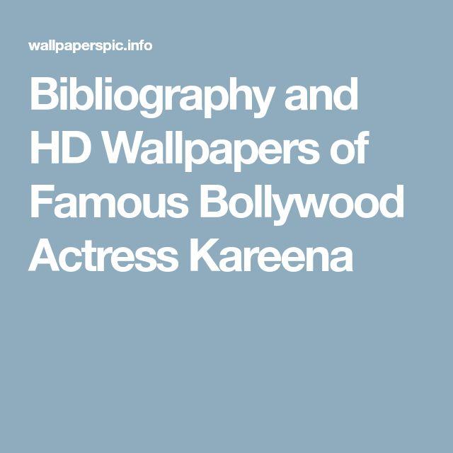 Bibliography and HD Wallpapers of Famous Bollywood Actress Kareena