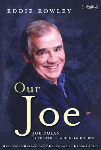 Our Joe: Joe Dolan by the People who Knew him Best by Eddie Rowley http://www.amazon.co.uk/dp/184717275X/ref=cm_sw_r_pi_dp_D6DYub1A90HTG
