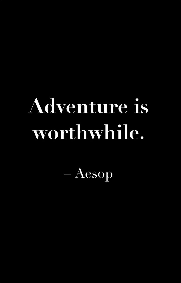 Adventures are necessary // #words