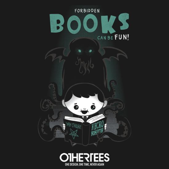 """""""Forbidden Books Can Be Fun"""" by Queenmob shirts, Tank Tops, V-necks, Sweatshirts and Hoodies are on sale until May 20th at www.OtherTees.com #books #lovecraft #necronomicook #book #hplovecraft #horror #cthulhu #callofcthulhu #othertees #tshirts #clothes #sweatshirts #hoodies #tanktops"""