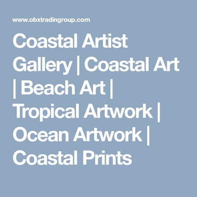 Coastal Artist Gallery | Coastal Art | Beach Art | Tropical Artwork | Ocean Artwork | Coastal Prints