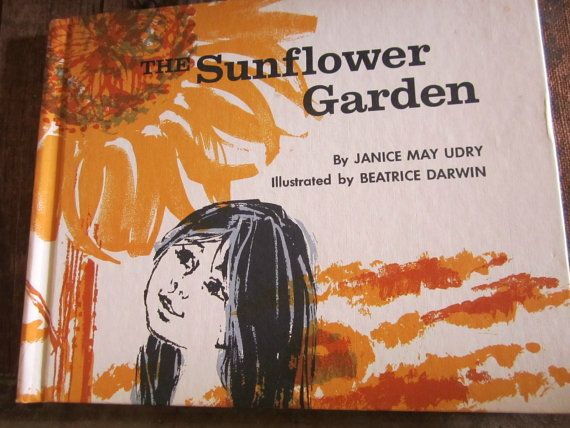 Vgt 1969 book The Sunflower Garden by Janice May Urdry by Kissiana, $8.99