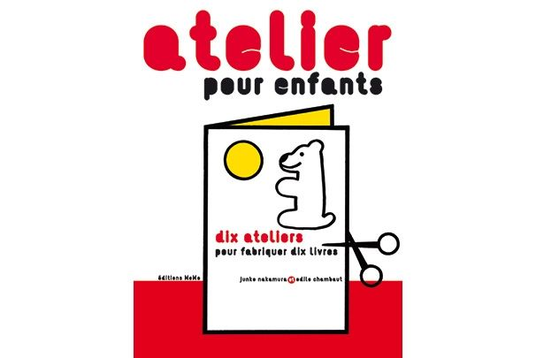 """""""10 ateliers pour fabriquer un livre"""" Atelier pour enfants - Edition Memo - 14€"""
