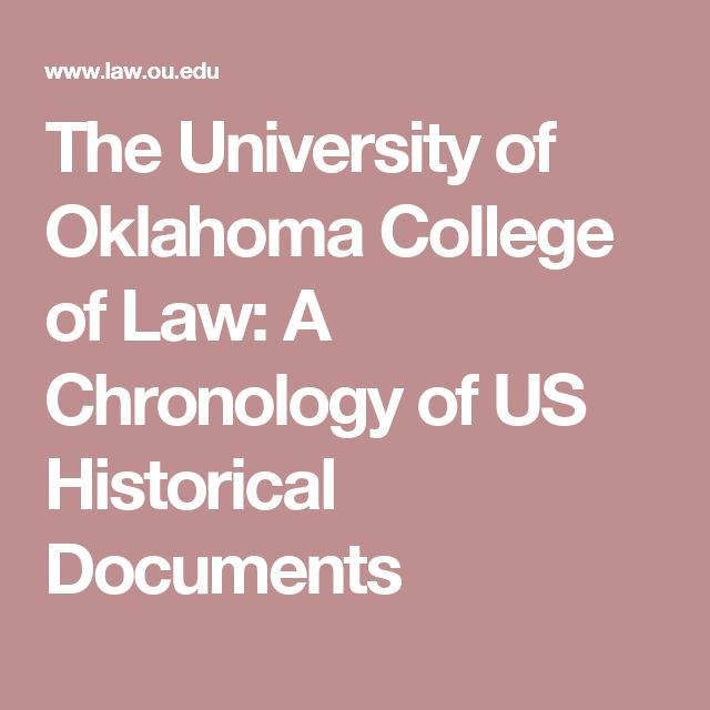 The University of Oklahoma College of Law: A Chronology of US Historical Documents
