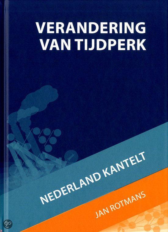 bol.com | Verandering van tijdperk, Jan Rotmans & Martijn Jeroen Linden | 9789461040350...