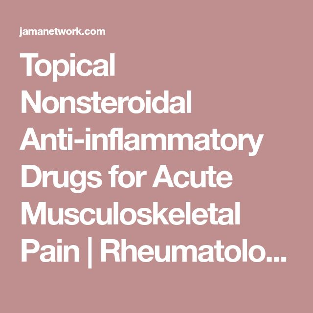 Topical Nonsteroidal Anti-inflammatory Drugs for Acute Musculoskeletal Pain | Rheumatology | JAMA | The JAMA Network