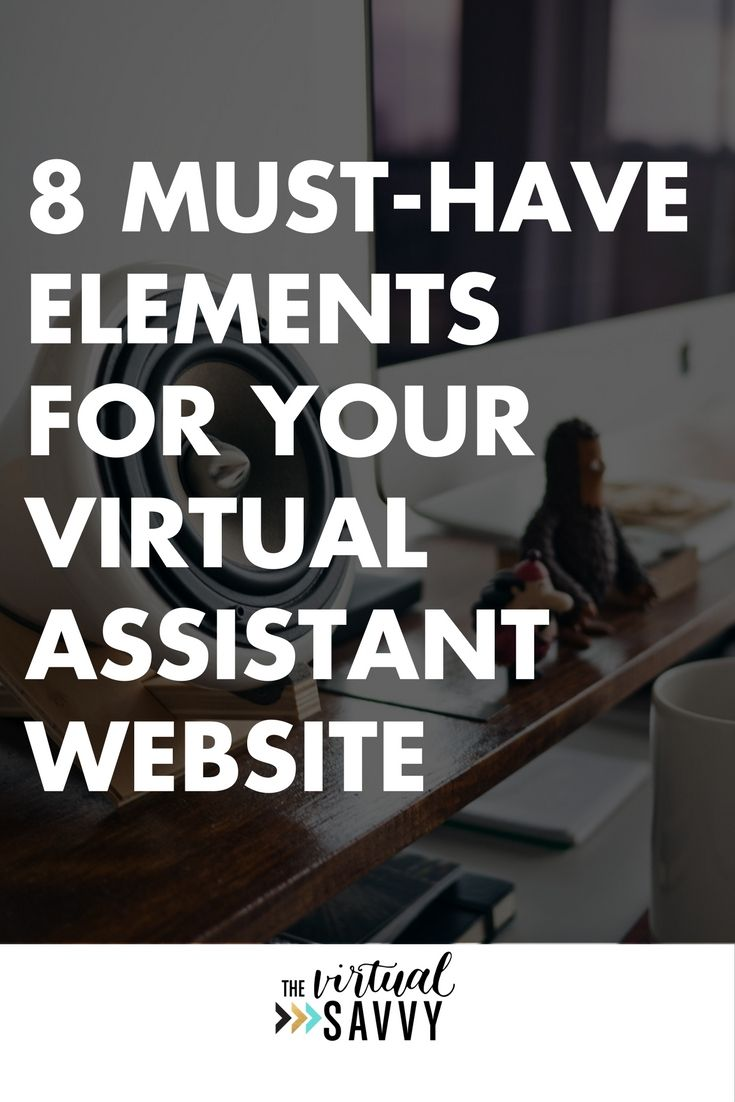 8 Must-Have Elements For Your Virtual Assistant Website