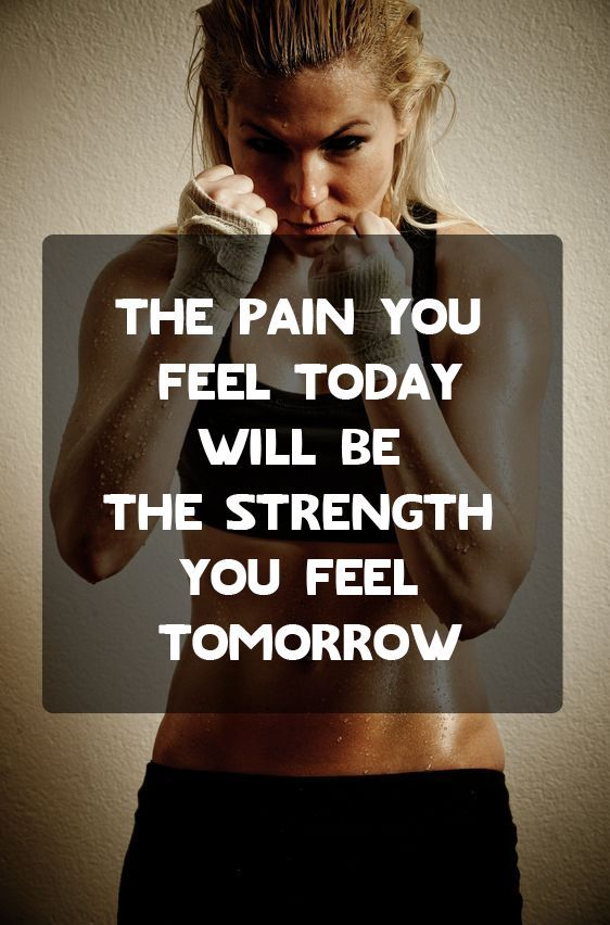 The pain you feel today will be the strength you feel tomorrow.