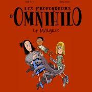 Les profondeurs d'Omnihilo : Le mal gris - Thomas Cadène et Christophe Gaultier - Milan - 9€95