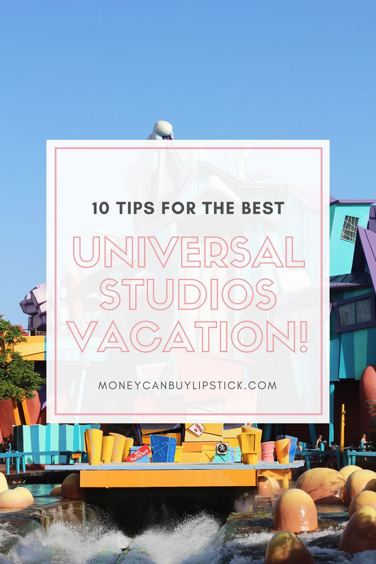10 Tips For The Best Universal Studios Vacation Ever! Traveling to Universal Studios. Universal Studios Orlando.