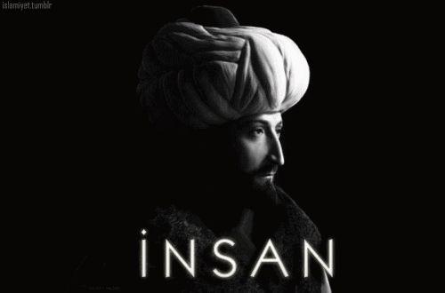 """ottoman-empire: """" İnsan, Rabbini Tanıdığı Kadar İnsandır. -Fatih Sultan Mehmet """""""
