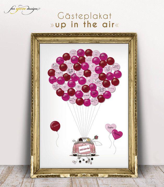 Das **up in the air-Gästeplakat** ist eine tolle Möglichkeit, um auch noch Jahre nach der Hochzeit in wunderbaren Erinnerungen an den schönsten Tag im Leben zu schwelgen.  Geeignet für Hochzeiten...
