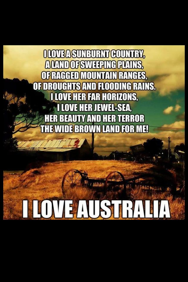Australian verse by Dorothea Mackellar. Every Aussie born in the 1950's would have learned this in the first couple of years of schooling...