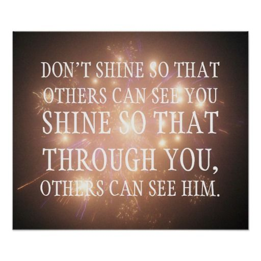 Shine so that through you others can see him posters In our offer link above you will seeThis DealsReview from Associated Store with this Deal...