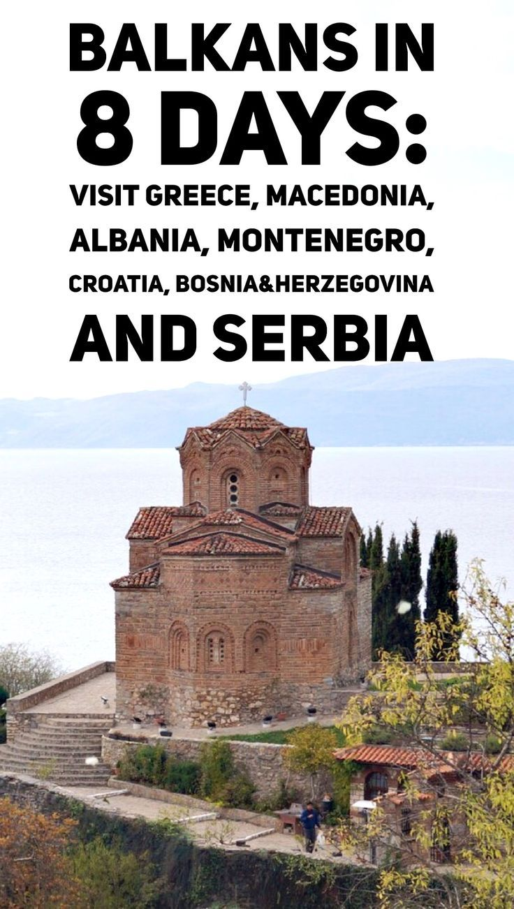 Travel to Balkans: Balkan Trip - visit Greece, Macedonia FYROM, Albania, Montenegro, Croatia, Bosnia & Herzegovina and Serbia in 8 days