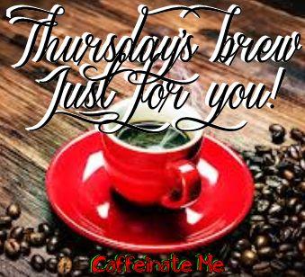 Thursday Coffee   Happy Thursday!   Pinterest