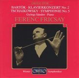 Béla Barkók: Klavierkonzert No. 2; Tschaikowsky: Symphonie No. 5 [CD]