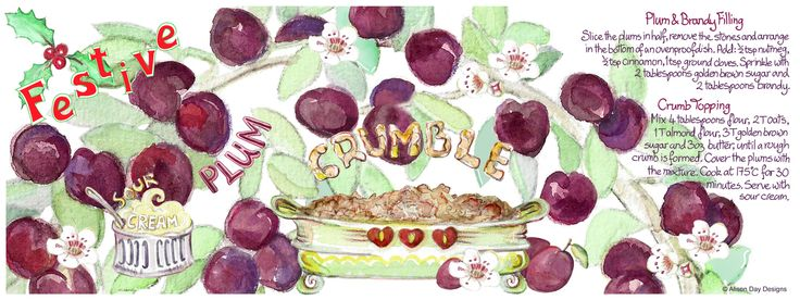 Festive Plum Crumble by Alison Day:  #food #drink #cookery #cookerybooks #illustration  Newsletter - for more info and creativity: http://alisonday.us8.list-manage.com/subscribe?u=f0ee923eb109c974f6e7d72c2&id=d783011ad5