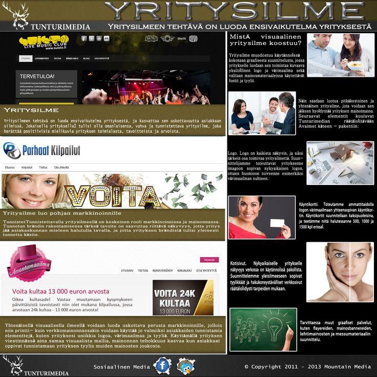 Vieraile sivustollamme http://tunturimedia.fi/yritysilme lisätietoja yritysilme.yritysilme tahansa yritys on kasvot,edustus,että yhtiön ydin julkis