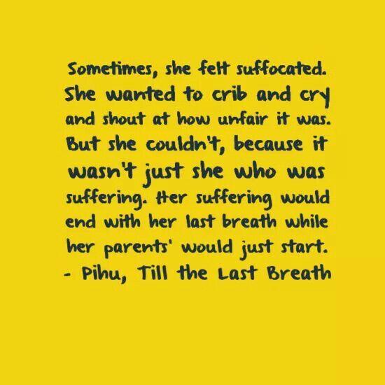 Till the last breath....by Durjoy Datta