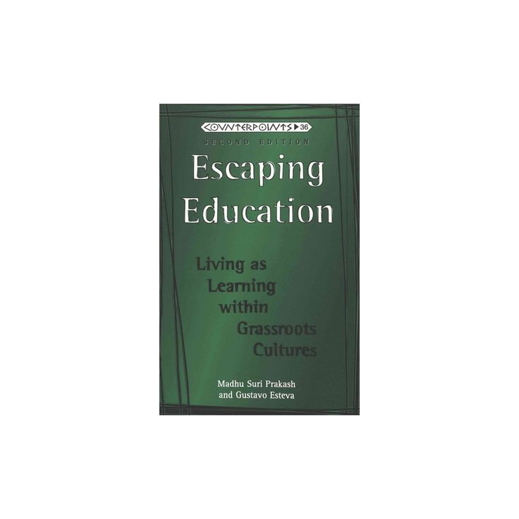 Escaping Education ( Counterpoints: Studies in the Postmodern Theory of Education) (Paperback)