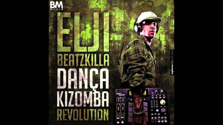In my bed, we'll dance kizomba…. ; )  Elji Beatzkilla - Dança Kizomba (Revolution) Remix of Stony