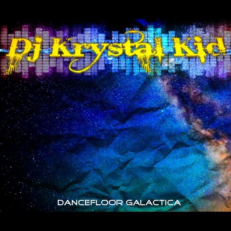 Chilstep Dj Krystal kid - Dancefloor Galactica