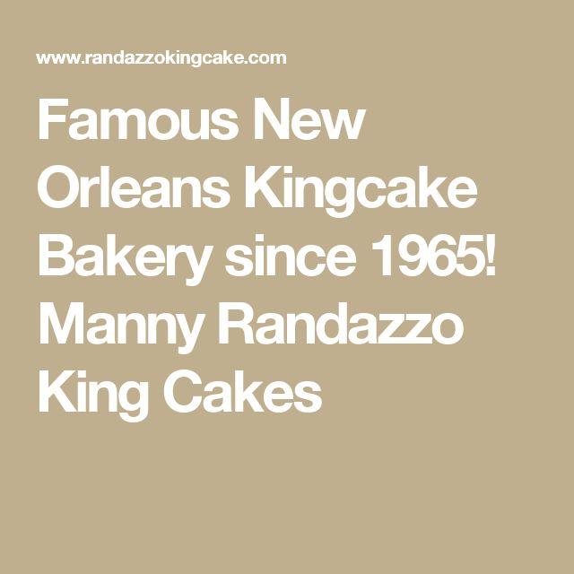 Famous New Orleans Kingcake Bakery since 1965!  Manny Randazzo King Cakes