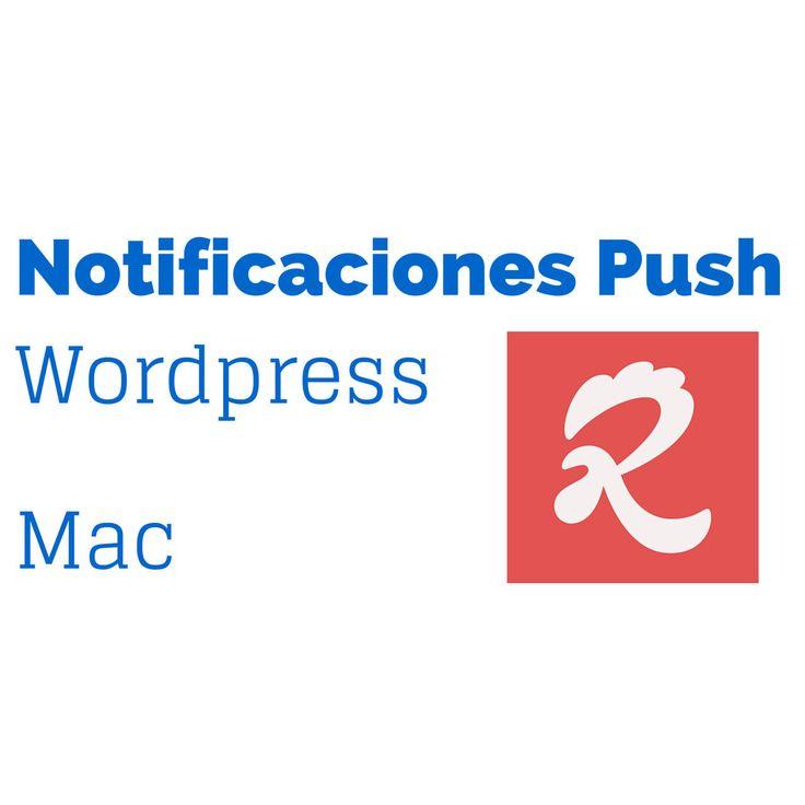 Enviar Notificaciones Push en Mac desde Wordpress