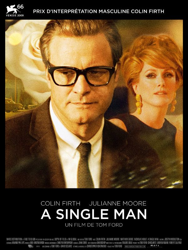 A Single Man est un film de Tom Ford avec Colin Firth, Julianne Moore. Synopsis : Los Angeles, 1962. Depuis qu'il a perdu son compagnon Jim dans un accident, George Falconer, professeur d'université Britannique, se sent incapable d'envisager l'avenir.