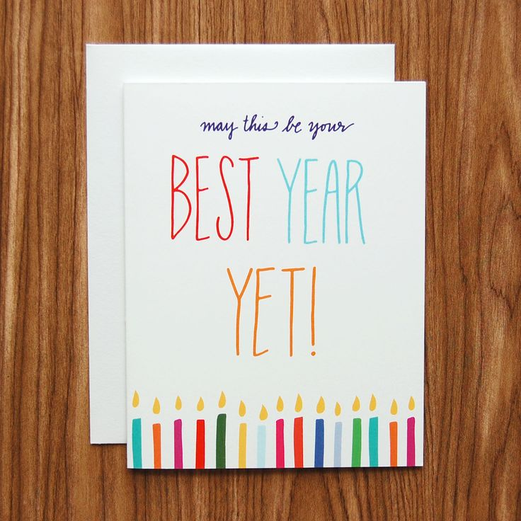 May This Be Your Best Year Yet Birthday Card