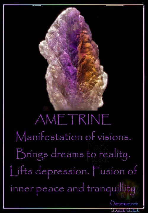 AMETRINE Manifestation of visions. Brings dreams to reality. Lifts depression. Fusion of inner peace and tranquillity