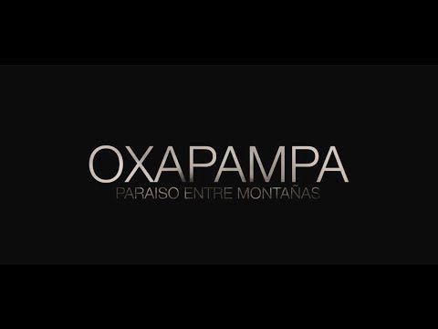 OXAPAMPA: ¡Paraíso entre montañas! - YouTube