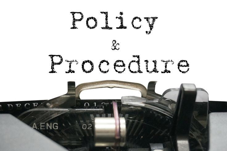 10 reasons for Policies and Procedures