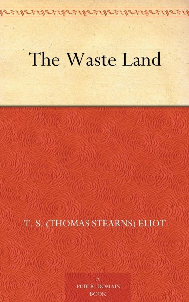 The Waste LandTS Eliot (1922)Eliot changed poetry for ever when he drew on his personal pain to account for the wreckage that was Europe after the Great War. His mishmash of styles, voices and references are seductive and clever, but pointed to the cultural problems he identified.