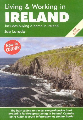 Living and Working in Ireland: A Survival Handbook (Living & Working in Ireland)