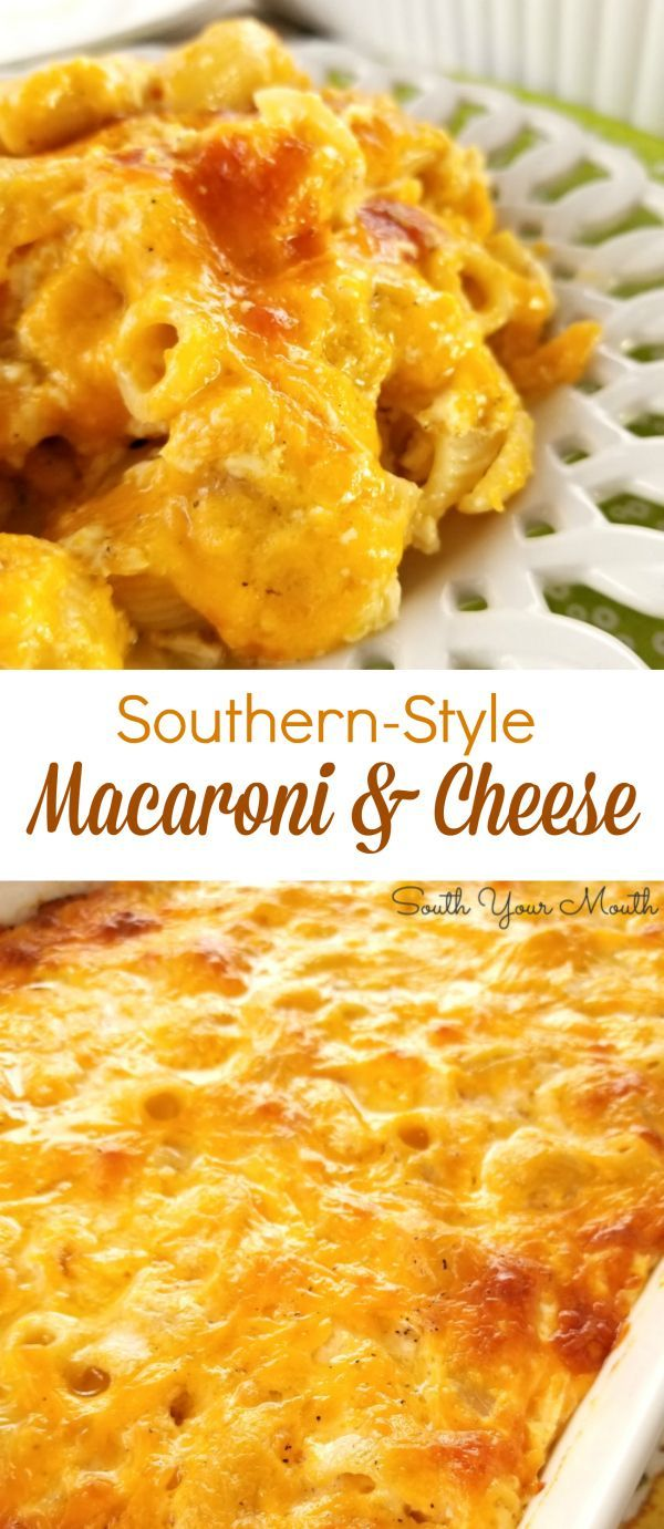 Southern Style Macaroni Cheese South Your Mouth Recipes Macaroni Cheese Food