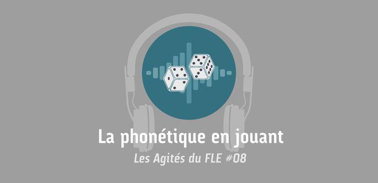 Michèle Freland-Ricard explique pourquoi et comment faire travailler la prononciation à nos apprenants via des jeux et activités ludiques