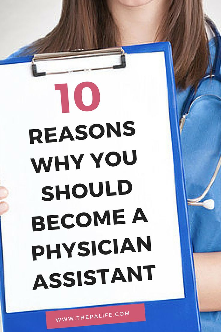 Why should you become a physician assistant? Here are 10 good reasons why you should choose to be a PA.