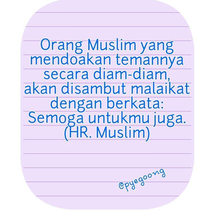 Mari saling mendoakan untuk kebaikan. :) #hadith #Muslim